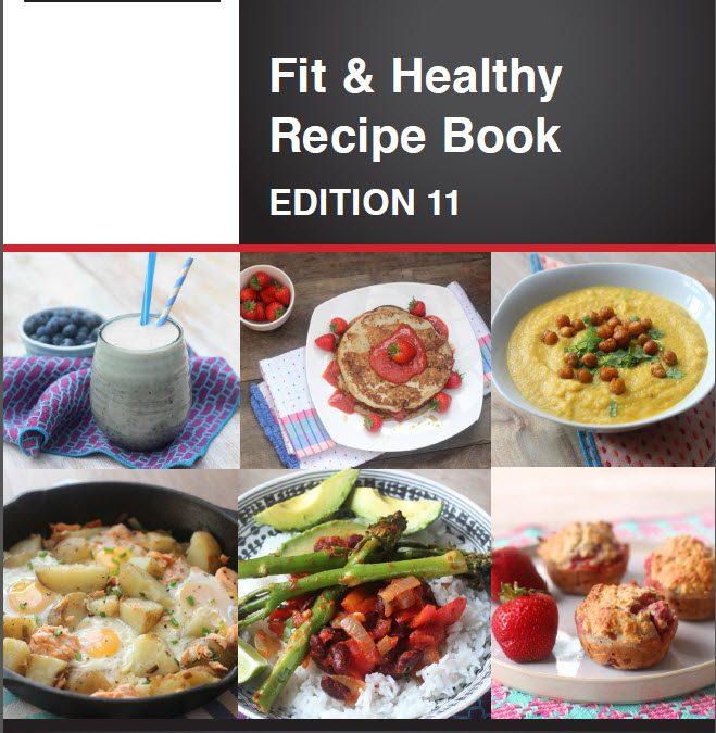 Fit & Healthy Recipe Book – Edition 11