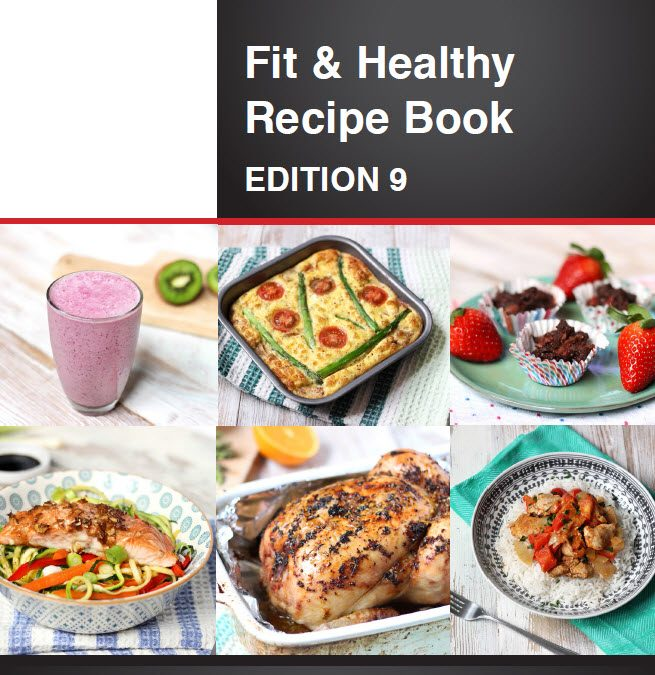 Fit & Healthy Recipe Book – Edition 9
