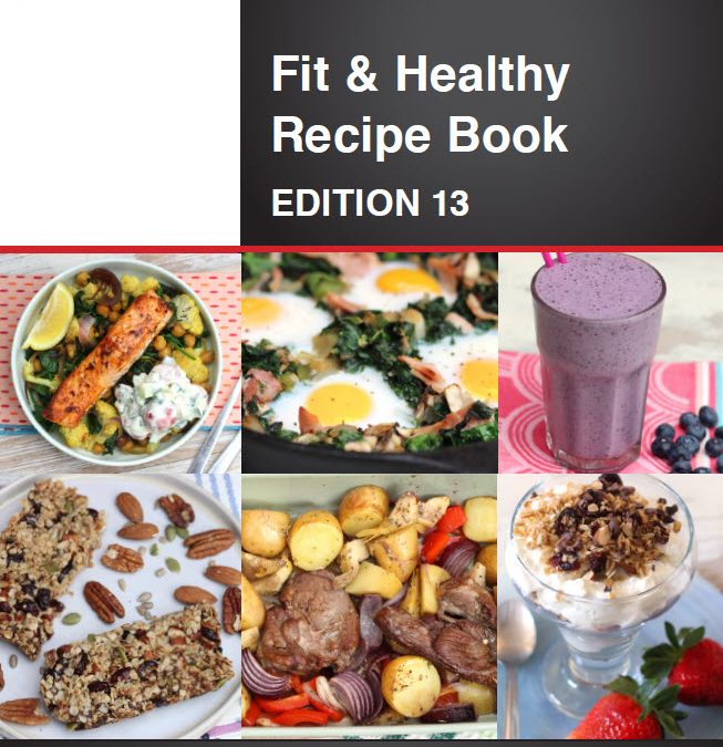 Fit & Healthy Recipe Book – Edition 13